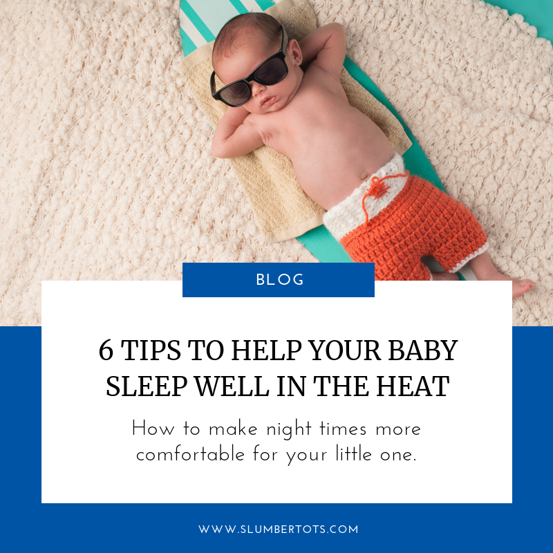 help your baby sleep well in the heat